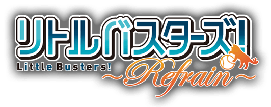 Little Busters! ~Refrain~ Announced logo