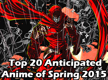 Charapedia-Top-20-Anticiapted-Anime-of-Spring-2015