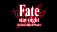 Fate/stay night: Unlimited Blade Works – English Dub Trailer