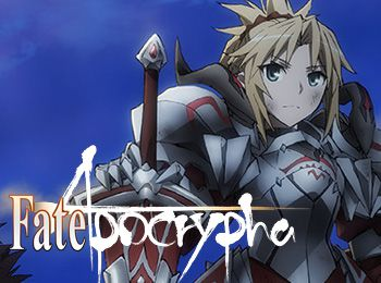 FateApocrypha TV Anime Announced for 2017 - by A-1 Pictures