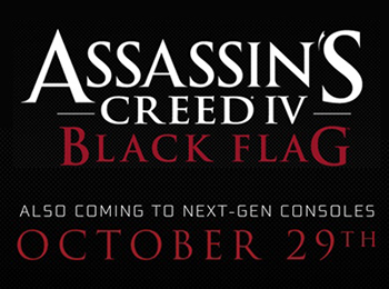 Assassins Creed IV Black Flag Release Date and Next-Gen Consoles Revealed
