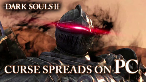 Dark Souls II - PC Launch Trailer