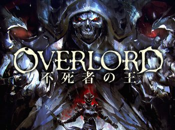 Overlord Recap Film Will Be 2 Parts With New Original Scenes Otaku Tale